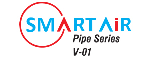 Smart Air Pipe Series V-01